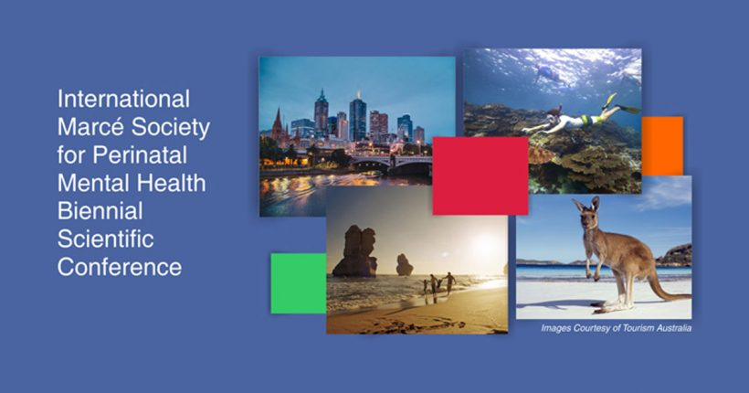 The International Marcé Society for Perinatal Mental Health Conference Sept 24-28, 2016, Melbourne